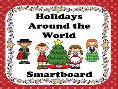 Christmas and December Holidays Around the World- Smartboard Activities - Kidsrcute - TeachersPayTeachers.com