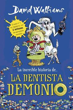 La increíble historia de…la dentista demonio - http://bajar-libros.net/book/la-increible-historia-dela-dentista-demonio/