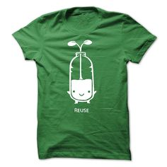 Earth Day Reuse T-Shirts, Hoodies. BUY IT NOW ==► https://www.sunfrog.com/LifeStyle/Earth-Day--Reuse.html?id=41382