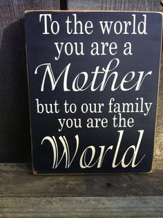 To the World you are a Mother Painted wood by Dingbatsanddoodles, $16.50