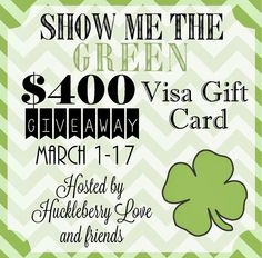 Enter the Show Me the Green giveaway today for a chance to win a $400 Visa Gift Card!