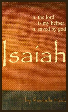 Baby Boy Name: Isaiah. Meaning: The Lord is My Helper;  Saved by God. Origin: Hebrew. https://www.pinterest.com/vintagedaydream/baby-names/