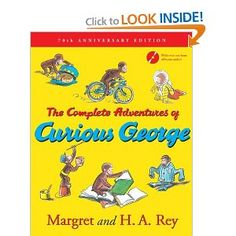 The Complete Adventures of Curious George: 70th Anniversary Edition