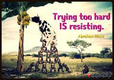 Believing is action, not pushing. Jacqui Biernat