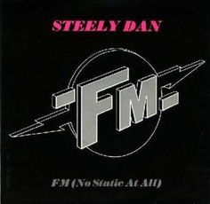 No Static For Steely Dan With 'FM'