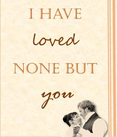 I have loved none but you... #Persuasion