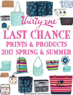 LAST CHANCE for 2017 Spring Summer Prints and Products. Thirty-One says good bye to: Starfish Splash, Pinstripe Punch, Fun Flops, Sweet Sprinkles, Totally Tartan, LA-DI-DOT, Turquoise Crosshatch, Playful Pinwheel, Tan Metallic Cork, Preppy Pop, Medallion Medley, Turquois Graphic Weave, Skies For You Pebble, Navy Rugby, Black Twill Stripe, and SOME Candy Corner, Lil' Scribble and Brush Strokes items.  Find them until JULY 31st at MyThirtyOne.com/PiaDavis