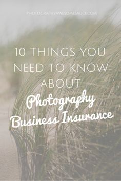 photography tips, photography insurance, business insurance, photography awesomesauce, business tips,