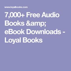 Free audio books 20 sites to download listen to audiobooks for 7000 free audio books ebook downloads loyal books fandeluxe Choice Image