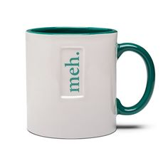 """We thought about offering this mug in a variety of colors and sizes, but then we really just couldn't be bothered. It's a mug. It says """"meh"""" on it. It's dishwasher and microwave safe. We'd say that we hope you're happy but... well... ya know."""