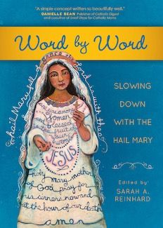 Honoring Momma Mary, a new book: Word by Word, edited by Sarah Reinhard