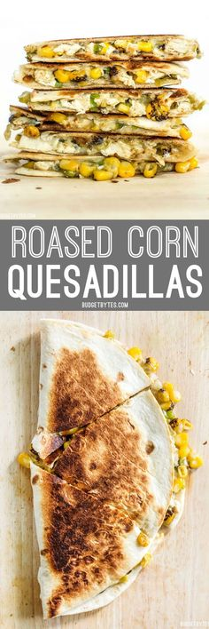These smoky Roasted Corn Quesadillas are a fast and filling lunch that can be kept in the freezer for fast meals.