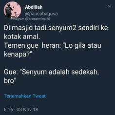 bener ga broo:v Quotes Lucu, Hadith Quotes, Quotes Galau, Jokes Quotes, Funny Quotes, Today Quotes, Motivational Quotes For Life, Mood Quotes, Tweet Quotes