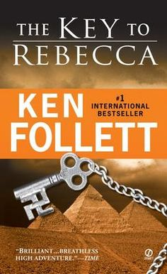 Key to Rebecca - Ken Follett