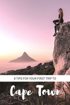 8 Tips For Your First Trip To Cape Town - Campsbay Girl