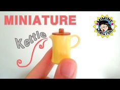 미니어쳐 주전자 만들기 miniature - Kettle - YouTube