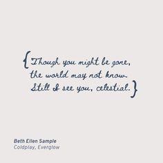 Beth Ellen Font Free by Rob Jelinski Studios Coldplay Quotes, Coldplay Songs, Song Quotes, Coldplay Tattoo, Lyric Tattoos, Coldplay Wallpaper, Scripture Verses, Frases, Musica