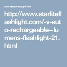 STARLITE™ 12-24V Auto Rechargeable 300 Lumens Flashligh Auto Rechargeable in ALL vehicles' sockets powered 12Volt or 24Volt. Utilizes a CREE XP-G2 R5 LED, with the charging indicator in the head. High efficiency circuit enables maximum output up to 300 lumens. Powered by 1x16340 Li-ion battery (included), and the Charging time is 2-3 hours. The front bezel can smash glass in emergencies.