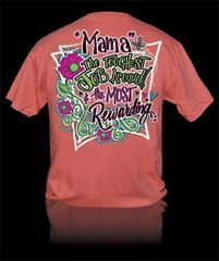 Sweet Thing Funny Mama Toughest Job Mom Momma Girlie Bright T Shirt | SimplyCuteTees