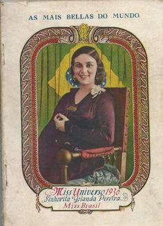 - Álbum: Moças mais Bellas do Mundo. Miss Universo, 1930. Senhorita Yolanda Pereira, Miss Brasil. Mi