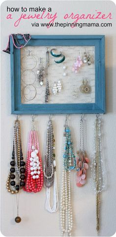 DIY Jewelry Organizer and other decorating ideas