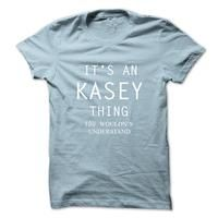 Its An KASEY Thing.You Wouldns Understand