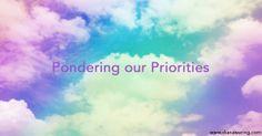 Pondering our Priorities in homeschooling - inspiring blog post by #DianaWaringHomeschool