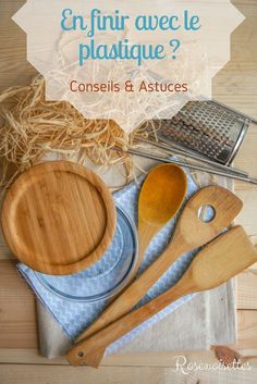 Rosenoisettes: To finish with the pastique in the kitchen? Tips & Tricks Zero Waste Home, Going Zero Waste, Biodegradable Plastic, Biodegradable Products, Types Of Plastics, Homemade Playdough, Green Wallpaper, Disposable Diapers, Green Life