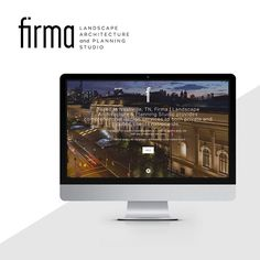 Firma Landscape Architecture and Planning Studio    Brand Design, Web Design and Marketing Materials by Circa Design