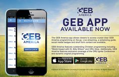 You can now stream GEB America live wherever you go. Download our FREE app here: http://c.gogeb.co/app