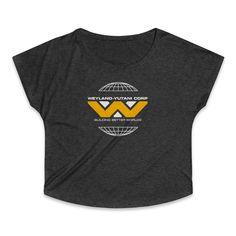 Weyland Yutani Corporation Building Better Worlds Women's Tri-Blend Dolman T-Shirt Worlds Of Fun, Size Chart, Sweatshirts, Building, T Shirt, Supreme T Shirt, Tee, Buildings, Trainers