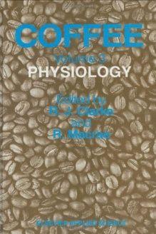 Coffee  Physiology, 978-1851661862, R.J. Clarke, Springer; 1988 edition