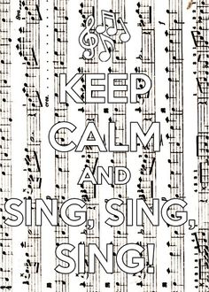 Sing, sing, sing! Singing keeps you healthy, exercises your heart and lungs, and releases endorphin that make you feel good!