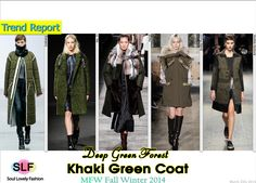 Deep Green Forest. Khaki Green #Coat #Fashion Trend for Fall Winter 2014 #FW2014 #Fall2014Trends