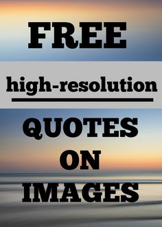 FREE High resolution quotes on images by Life as a Convert