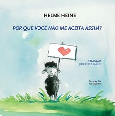 Helme Heine - not only for kids! Love his stories! Toot & Puddle, Illustrator, Love Him, Reading, Books, Movie Posters, Kids, Author, Profile