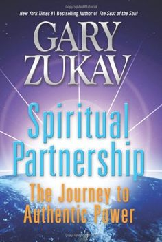 want to read this: Spiritual Partnership: The Journey to Authentic Power