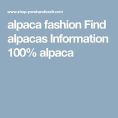alpaca fashion Find alpacas Information 100% alpaca