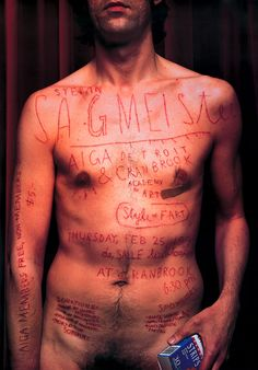 One of my favourite pieces of design. Stefan Sagmeister had an intern carve details of an AIGA talk he was giving directly onto his skin then photograph the outcome for posters advertising the talk.