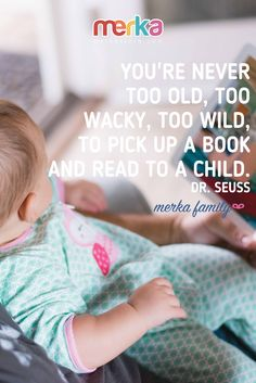 """""""You're never too old, too wacky, too wild, to pick up a book and read to a child. Never Too Old, Kids Poster, Learning Tools, New Things To Learn, Teacher, Posters, Student, Club, Education"""