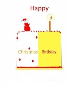Birthday on Christmas day greetng card