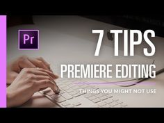 (175) 7 Basic Editing Tips in Premiere Pro CC 2017 - YouTube
