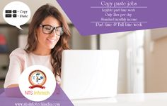 Earn Money By Doing Legible copypasteWork as Part Time & Full Time.For more visit visit http://www.ntsinfotechindia.com/