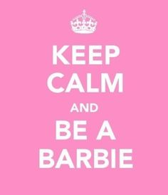 Be who you were meant to be...Barbie doesn't have a 