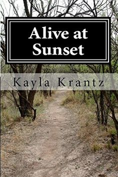 Alive at Sunset (Rituals of the Night Series Book 2) by Kayla Krantz http://www.amazon.com/dp/B015CYKYY0/ref=cm_sw_r_pi_dp_BOZ9vb0DR5RPP