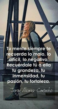 Autoayuda y Superacion Personal Favorite Quotes, Best Quotes, Life Quotes, Positive Quotes, Motivational Quotes, Inspirational Quotes, More Than Words, Some Words, Little Bit
