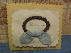 Hairwork Token 'Think of Me' & Hand Written Sentiment of Friendship of Miss Rebecca Guspach