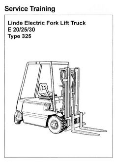 62 Best Linde Instructions Manual S On Pinterest. Linde Electric Forklift Truck Type 325 E20 E25 E30 From 021986 Workshop Service Manual. Toyota. Toyota 7fgu30 Forklift Wiring Diagram At Scoala.co