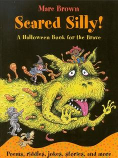 Scared Silly: A Halloween Book for the Brave: Marc Brown: 9780316103725: Amazon.com: Books