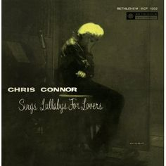 Chris Connor - Lullabys For Lovers